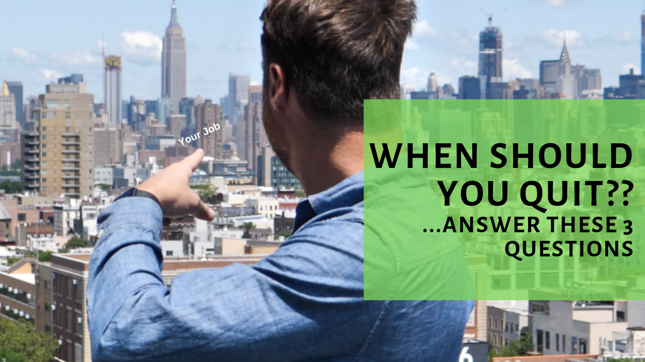 When Should You Quit Your Job? Questions to Answer First
