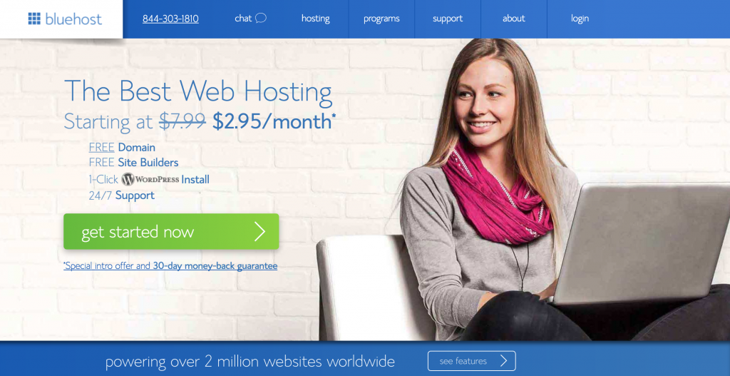 Bluehost is my recommendation for hosting.