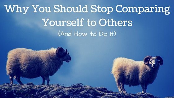 Why You Should Stop Comparing Yourself to Others (And How to Do It)