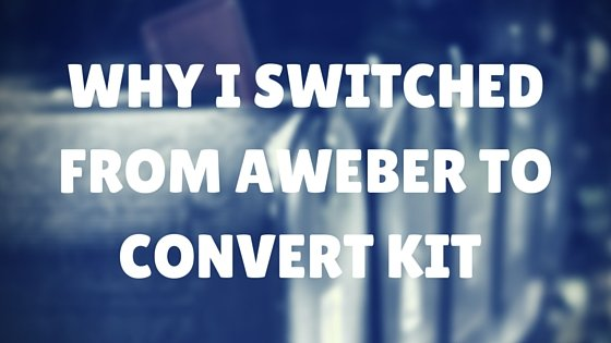 ConvertKit Review 2019: Why I Switched from Aweber to ConvertKit