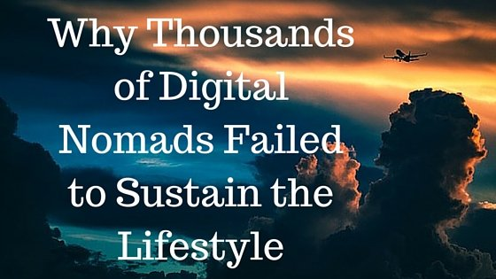 Why Thousands of Digital Nomads Failed to Sustain the Lifestyle