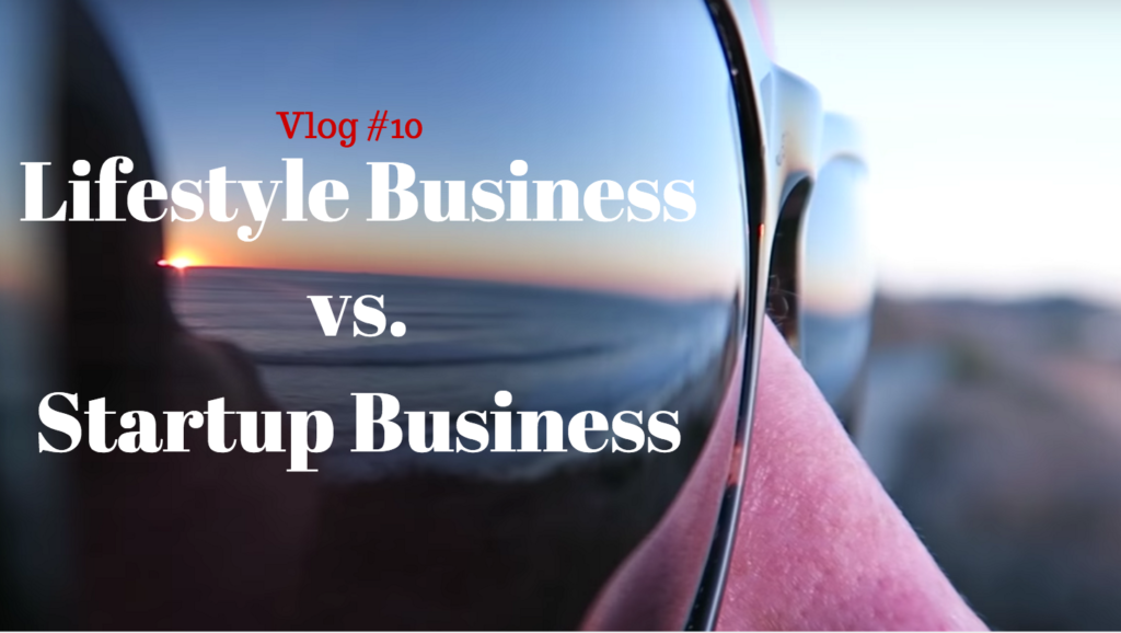 Lifestyle Business vs. Startup: Which Is Right for You?