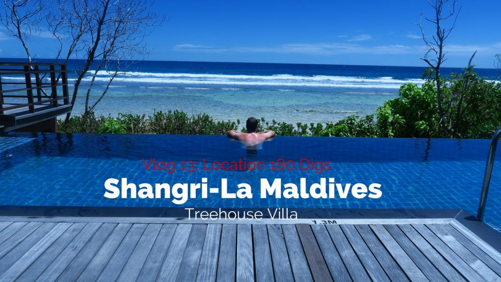 Location 180 Digs Episode 6: Shangri-La Maldives Treehouse Villa