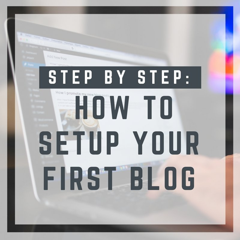 how to setup your first blog
