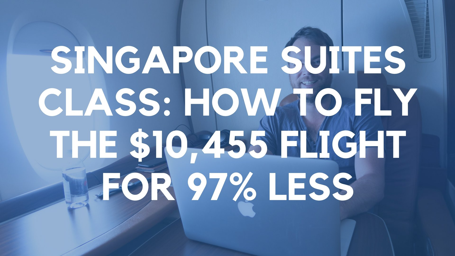 Singapore Suites Class: How to Fly the $10,455 Flight for 97% Less