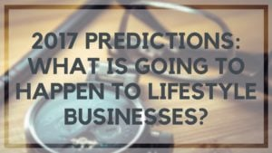 2017 Lifestyle Business Predictions