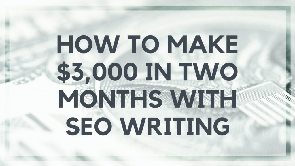 How to Make $3,000 in Two Months with SEO Writing - sidebar