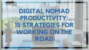 digital nomad productivity