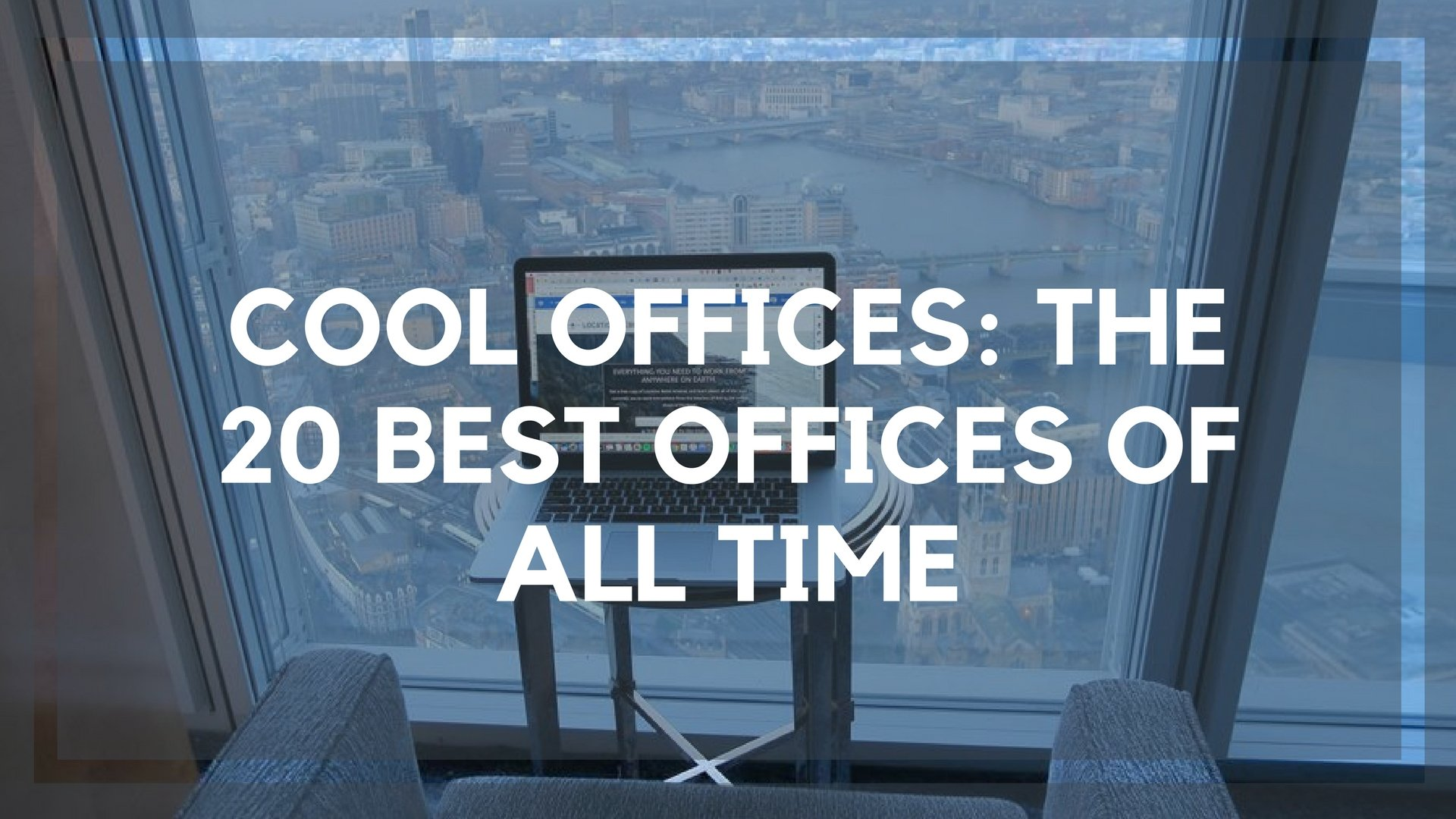b6e4fe3cae6 Cool Offices  The 20 Coolest Offices from Across the Globe
