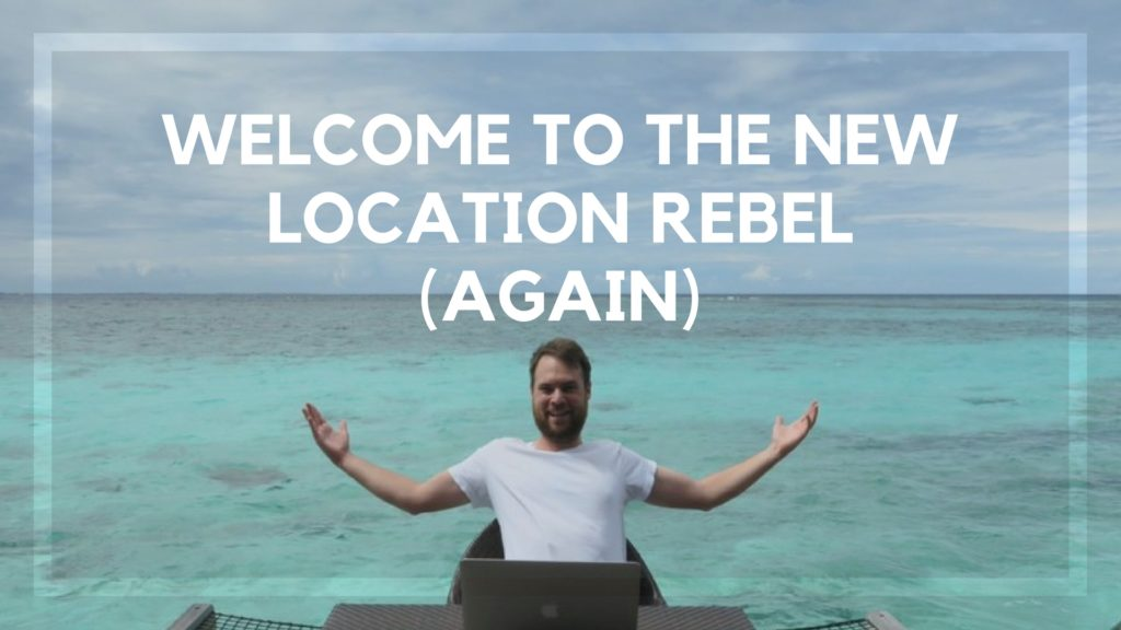 Welcome to the New Location Rebel (Again)