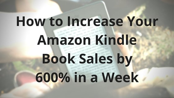 new product d69b3 c77b4 How to Increase Your Amazon Kindle Book Sales by 600% in a Week