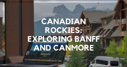 Canadian Rockies: Exploring Banff and Canmore