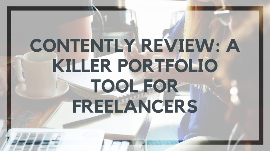 Contently Review: A Killer Portfolio Tool for Freelance Writers