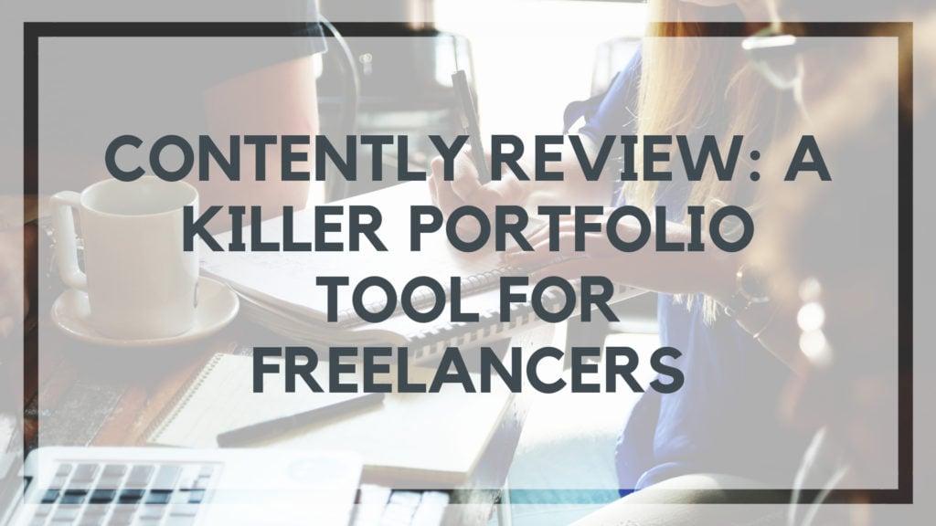 Contently Review: A Killer Portfolio Tool for Freelancers