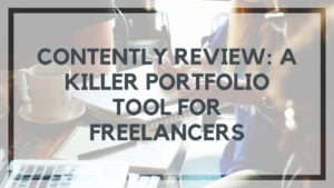 Contently Review: A Killer Portfolio Tool for Freelancers