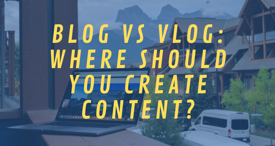 Blog vs Vlog_ Where Should You Create Content_