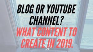 Blog vs Vlog: Where Should You Create Content in 2019?
