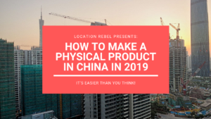 How to Manufacture a Product in China