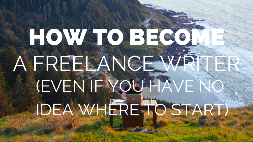 How to start freelance writing