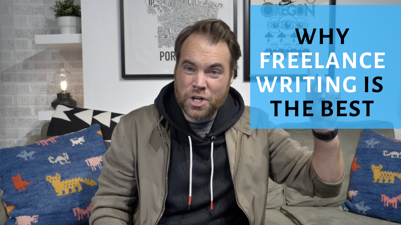 Why Start Freelance Writing? 7 Reasons It's the Best Lifestyle Business