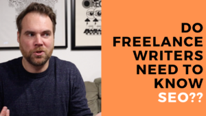 Do Freelance Writers Need to Know SEO?