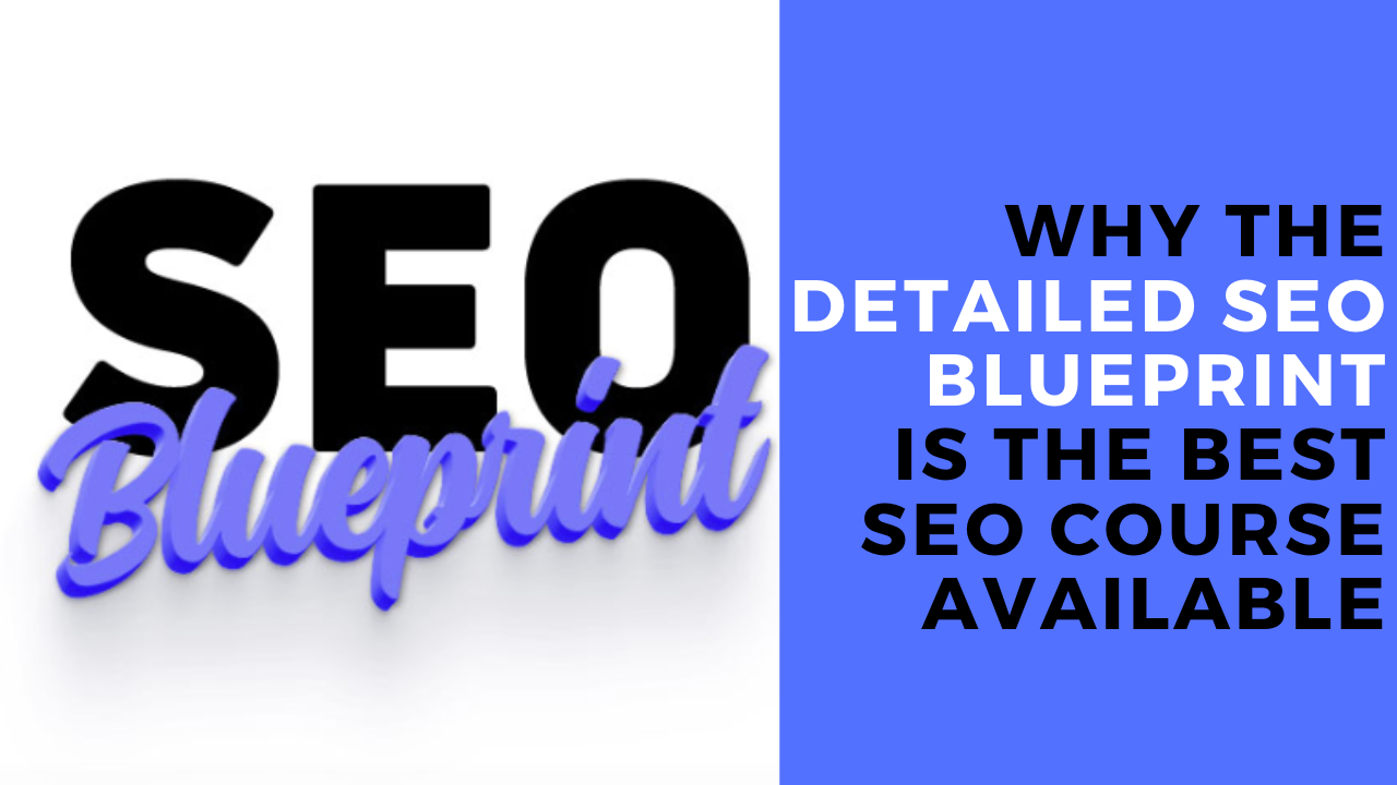 Detailed SEO Blueprint Review: The Only SEO Course I Trust