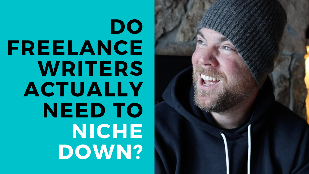 Freelance Writing Niches: Do You Have to Niche Down?