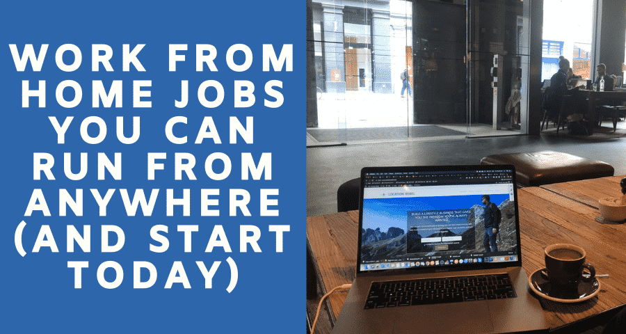 25 Work from Home Jobs You Can Run from Anywhere (And Start Today)