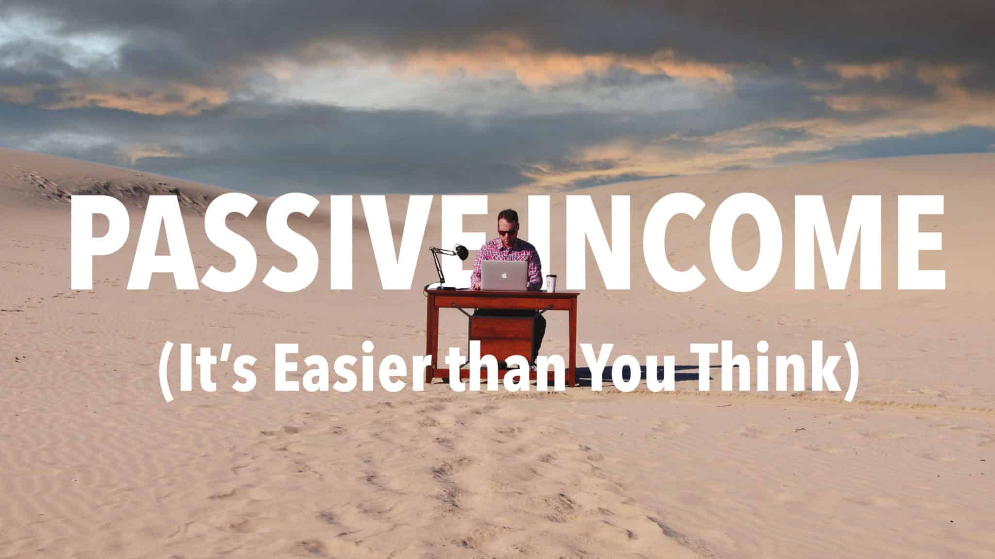 31 Ways to Make More Passive Income (In the Next 7 Days)